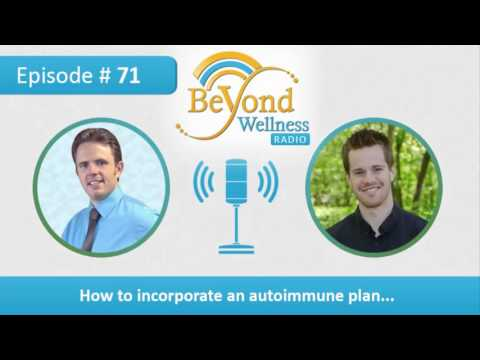 How to Incorporate an Autoimmune Diet Plan - Podcast #71