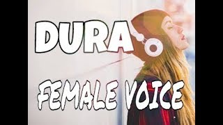 Download DURA SONG FEMALE VOICE by RAPPER - X with lyrics and CC Mp3