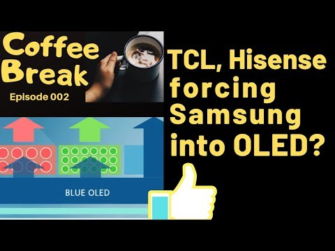Samsung to go OLED because of TCL 8 series and Hisense U9F | CB #2