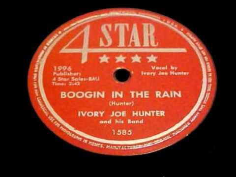 Ivory Joe Hunter - Boogin In The Rain