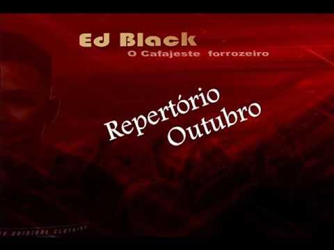 Ed Black  Repertório De Outubro