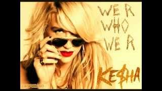 Kesha - We r Who We r (Instrumental with Back Vocals)