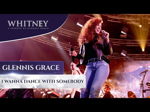 I Wanna Dance With Somebody (Who Loves Me) - WHITNEY, A Tribute By Glennis Grace