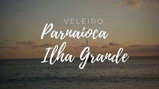 Veleiro em Parnaioca - Ilha Grande RJ