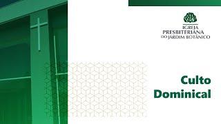 10/01/2020 - Culto dominical - IPB Jardim Botânico