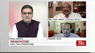 The Big Picture :  India- France Relationship