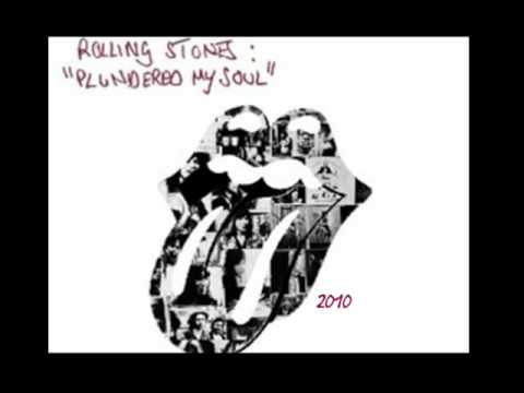 Rolling Stones - Plundered My Soul - 2010 (Lyrics)