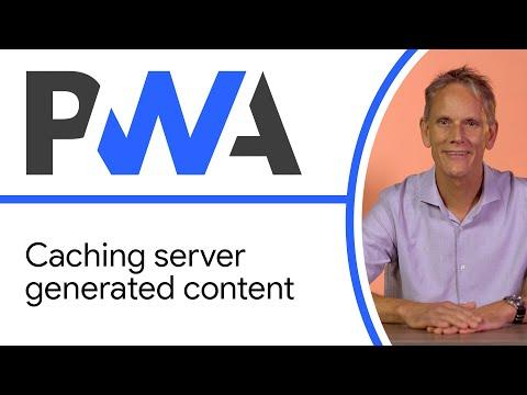 Caching server-generated content (publishing/news sites) - Progressive Web App Training
