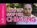 Why Men Cheat: How To Keep A Guy Interested In You