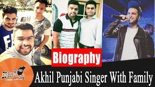 Akhil | With Family | Biography | Mother | Father | Akhil Singer | Akhil Punjabi Singer | New Songs