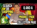 Google Shopping VS Google AdWords | Product Page OR Collection Page - E-Com Q+A