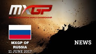 MXGP of Russia 2017 News Highlights #Motocross