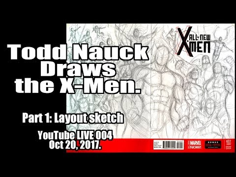 Todd Nauck Live Art Broadcast 004: X-Men group shot sketch layout