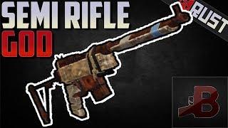 Semi Rifle God - Rust