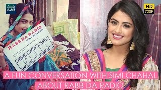 A Fun Conversation with Simi Chahal about Rabb Da Radio | Releasing on March 31, 2017