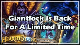 Giantlock Is Back For A Limited Time - Witchwood / Hearthstone