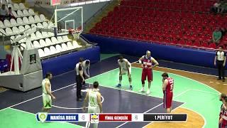 Manisa BBSK - Finalspor Basketbol İlk Yarı