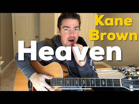 Heaven  Kane Brown  Beginner Guitar Lesson