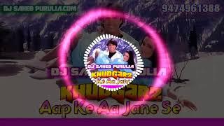 Aapke Aa Jane Se - - Hard Bass Love Choice Mix By Dj Saheb Purulia