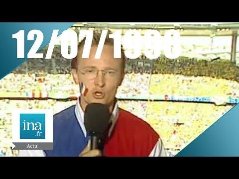 JT France 2 20H  EMISSION DU 12 JUILLET 1998 La France en Finale - archive vidéo INA