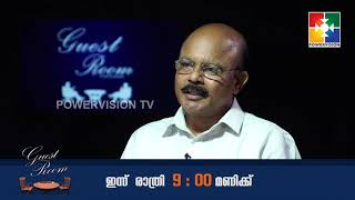 TODAY | GUEST ROOM || DR .BABU K  MATHEW  ||  @ 09:00 PM