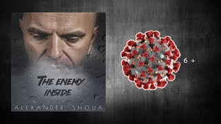 Смотреть клип Александр Шоуа - The Enemy Inside