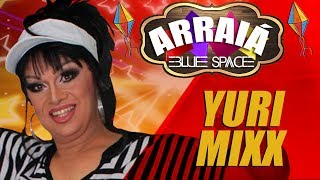 Blue Space Oficial | Arraiá 2018 |  Yuri Mixx - 24.06.18