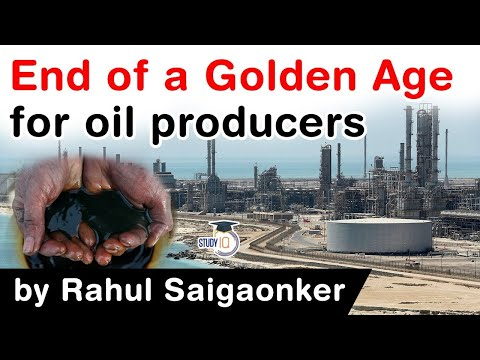 West Asia and Oil Economy - Is the Golden Age of oil producers about to end? #UPSC #IAS