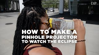 How to make a  pinhole projector to watch the eclipse