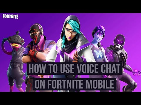 How To Use Voice Chat On Fortnite Mobile