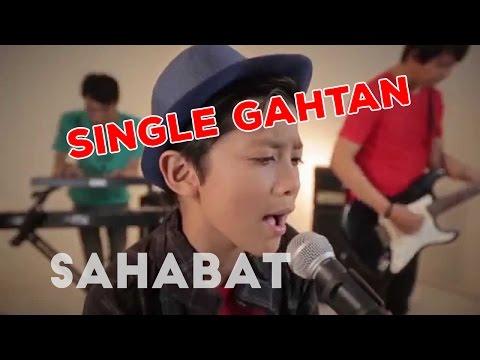 Official Music Video   Single Pertama Gahtan - Sahabat