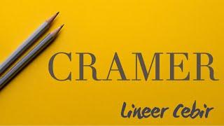Lineer Cebir ❖ Cramer Yöntemi ❖
