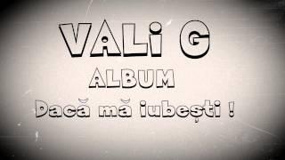 Vali G - O ora de muzica Buna - Best Hits - Album - Daca ma iubesti