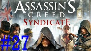 Assassins Creed Syndicate 027 Schnellreise verschwunden bug - [ Deutsch | PC | Let's Play ]