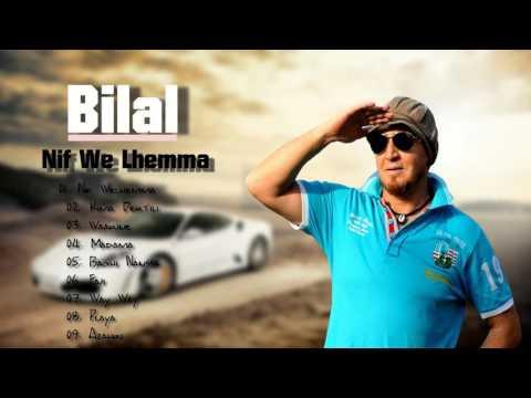 BILAL - 2010 GRATUITEMENT MP3 LBARA7 TÉLÉCHARGER GHIR CHEB