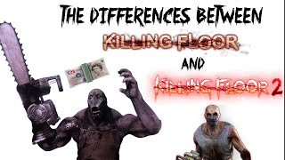 Differences Between Killing Floor and Killing Floor 2