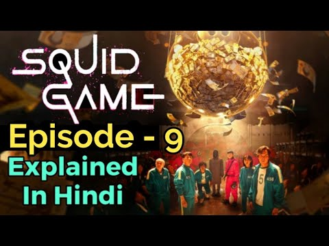 Download Squid Game Episode 9 Explained In Hindi |
