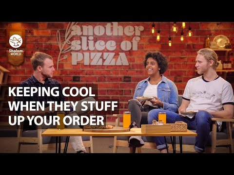 Keeping Cool When They Stuff Up Your Order | Another Slice of Pizza