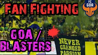 FC Goa vs Kerala Blasters Fans Fights at Kochi