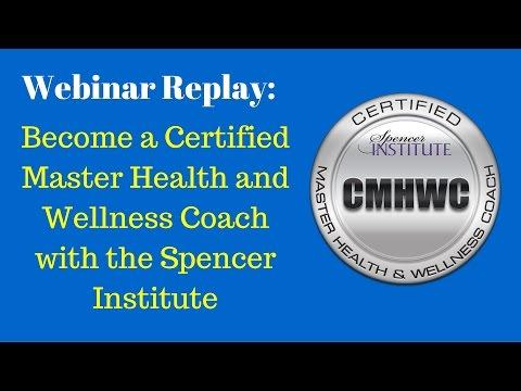 Master Health and Wellness Coach Certification Webinar