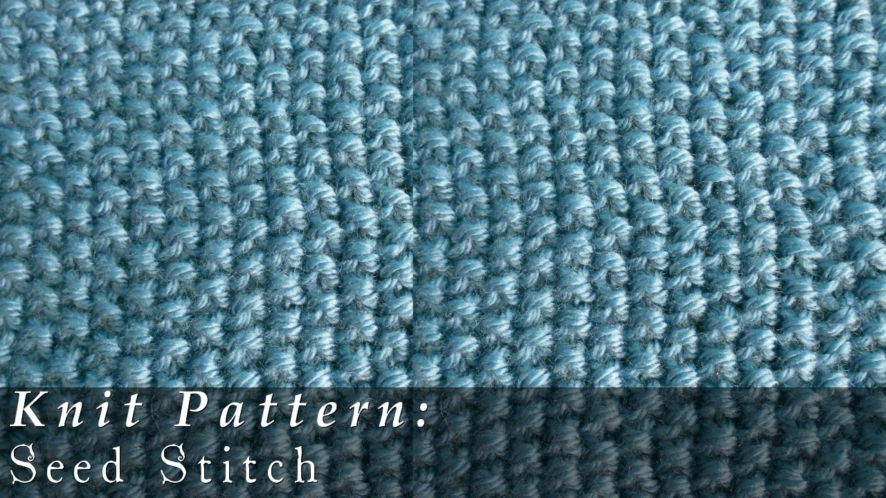 Seed Stitch { Knit } - YouTube