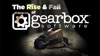 Rise And Downfall Of Gearbox Studios