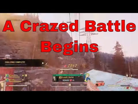 A Crazed Battle Part 1 of 3 - Fallout 76 PVP