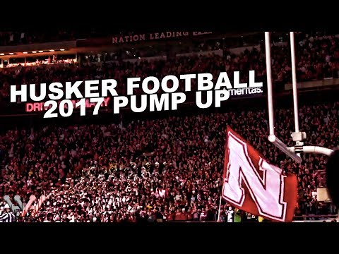 Husker Football Pump Up 2017-2018 | Nebraska Huskers in HD | GO BIG RED!!!