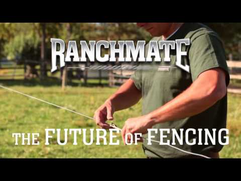 Ranchmate® - The Future of Fencing