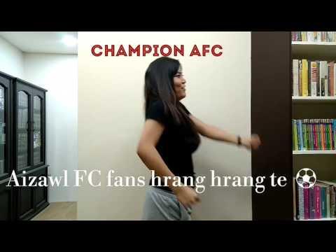 Aizawl FC fans hrang hrang te Best Video Ever