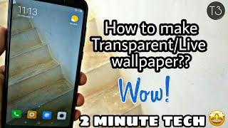 Set transparent/live wallpaper on Android 2018|Tips and tricks|Subscribe|English|
