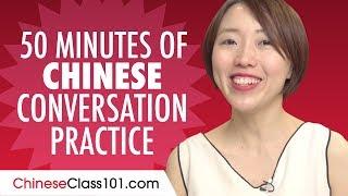 50 Minutes of Chinese Conversation Practice - Improve Speaking Skills