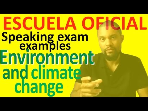 Sample B2 Speaking Test 1 ENVIRONMENT AND CLIMATE CHANGE