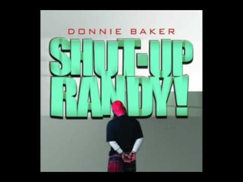 Donnie Baker & The Pork Pistols - Shut Up, Randy!